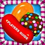 Candy Crush Saga Game Guide : Ultimat...