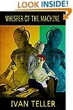 Whisper of the Machine