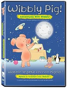 Wibbly Pig - Adventures With Wibbly / À l'aventure avec Diabolo le petit cochon rigolo (Bilingual)