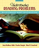 Understanding Reading Problems: Assessment and Instruction (6th Edition) (0205386423) by Gillet, Jean Wallace