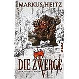 """Die Zwerge: Roman. Mit Illustrationen von Klaus Scherwinskivon """"Markus Heitz"""""""