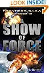 """Ep.#13 - """"A Show of Force"""" (The Front..."""