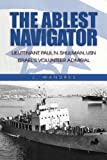 img - for By J. Wandres: Ablest Navigator: Lieutenant Paul N. Shulman USN, Israel's Volunteer Admiral book / textbook / text book