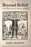 img - for Beyond Belief - The Real Life of Daniel Defoe book / textbook / text book