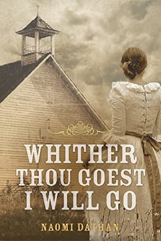 book cover of Whither Thou Goest, I Will Go