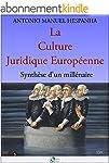 La Culture Juridique Europ�enne: Synt...