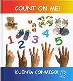 Count on Me!  Cuenta Conmigo! (Spanish Edition)
