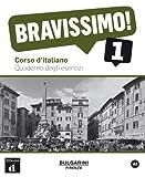 Evelina Bologna-Tollemer Bravissimo!: Quaderno Degli Esercizi 1