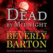 Dead by Midnight: The Dead By Trilogy, Book 1 | [Beverly Barton]