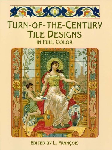 turn-of-the-century-tile-designs-in-full-color-dover-pictorial-archive