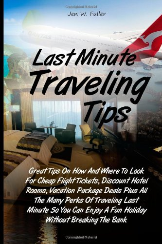 LAST MINUTE TRAVEL FLIGHT DEALS. LAST MINUTE TRAVEL - AIRFARE AND HOTEL PRICES