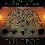 Full Circle by Holger Czukay