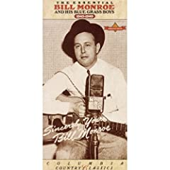 The Essential Bill Monroe And His Bluegrass Boys