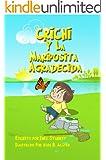 Crichi y La Mariposita Agradecida (Un libro de \La Lecci\xf3n Aprendida\ (A Lesson Learned Book) nº 2) (Spanish Edition)