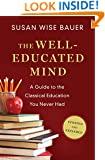 The Well-Educated Mind: A Guide to the Classical Education You Never Had