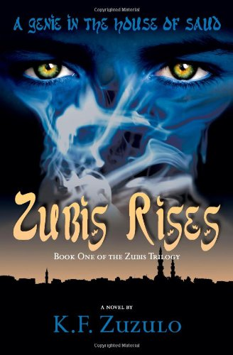 A Genie in the House of Saud: Zubis Rises