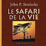 Le safari de la vie | John P. Strelecky