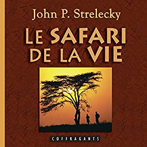 Le safari de la vie Audiobook