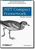 .NET Compact Framework Pocket Guide (Pocket Reference (O