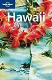 Hawaii (Lonely Planet Hawaii) - Jeff Campbell, Glenda Bendure, Molly Green, Ned Friary, Luci Yamamoto