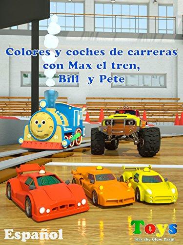 colores-y-coches-de-carreras-con-max-el-tren-bill-el-camion-monstruo-y-pete-el-camion-juguetes-ov