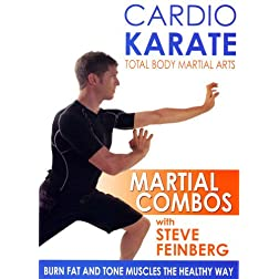 Cardio Karate: Total Body Martial Arts - Martial Combos With Steve Feinberg