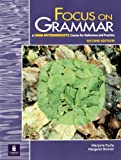 Focus on Grammar, Second Edition (Student Book, High-Intermediate Level)