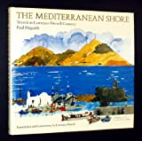 img - for The Mediterranean Shore: Travels in Lawrence Durrell Country book / textbook / text book