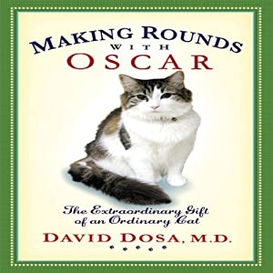 Making Rounds with Oscar Audiobook