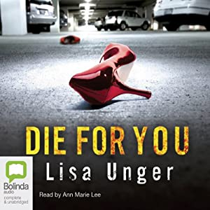 Die for You | [Lisa Unger]