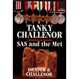 Tanky Challenor: SAS and the Metby Harold Challenor MM