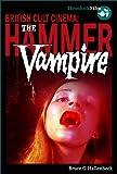 Hammer Vampire (British Cult Cinema)