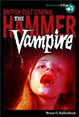 The Hammer Vampire (British Cult Cinema)