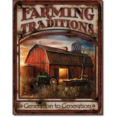 Farming Traditions Tin Metal Sign