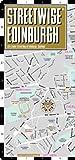 Streetwise Edinburgh Map - Laminated City Center Street Map of Edinburgh, Scotland (Streetwise (Streetwise Maps))
