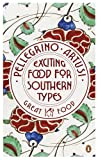 9780241956366: Exciting Food for Southern Types (Penguin Great Food)