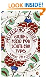 Exciting Food for Southern Types (Penguin Great Food)