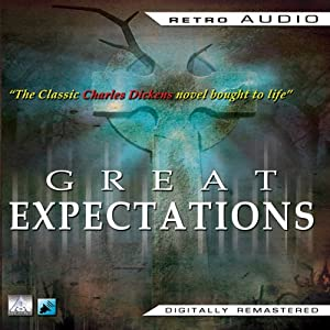 Great Expectations: Retro Audio | [Charles Dickens]