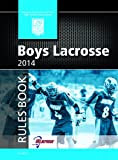2014 NFHS Boys Lacrosse Rules Book