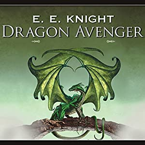 Dragon Avenger: Age of Fire, Book 2 | [E. E. Knight]