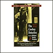 The Cowboy Detective: A True Story of 22 Years with a World-Famous Detective Agency | [Charles Siringo]