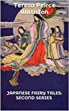 img - for Japanese Fairy Tales: Second Series (Illustrated Edition) book / textbook / text book