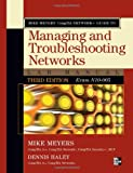 Mike Meyers CompTIA Network+ Guide to Managing and Troubleshooting Networks Lab Manual, 3rd Edition (Exam N10-005) (Mike Meyers Guides)