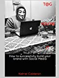 img - for Tag You're It: How To Successfully Build Your Brand With Social Media book / textbook / text book