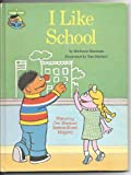 I like school: Featuring Jim Henson's Sesame Street muppets (0307231119) by Muntean, Michaela
