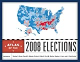 img - for Atlas of the 2008 Elections book / textbook / text book