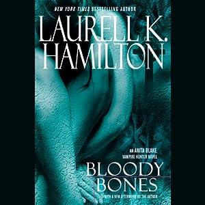 Bloody Bones: Anita Blake, Vampire Hunter, Book 5 | [Laurell K. Hamilton]