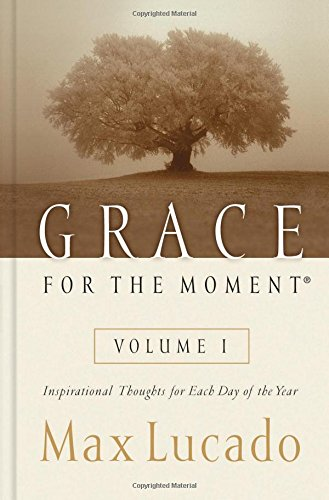 Grace For The Moment: Inspirational Thoughts For Each Day Of The Year front-76279