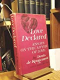 img - for LOVE DECLARED:ESSAYS ON THE MYTHS OF LOVE.Translated from the French by Richard Howard book / textbook / text book