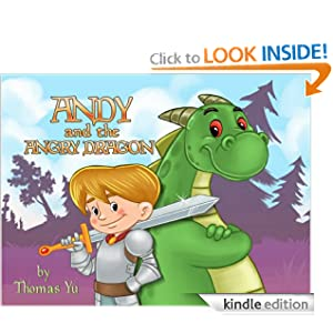 Children's Ebook: Andy and the Angry Dragon (A Children's Picture Book for Ages 2-8)